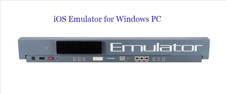 iOS Emulator for Windows PC