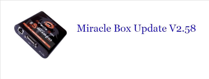 Miracle Box Update V2.58