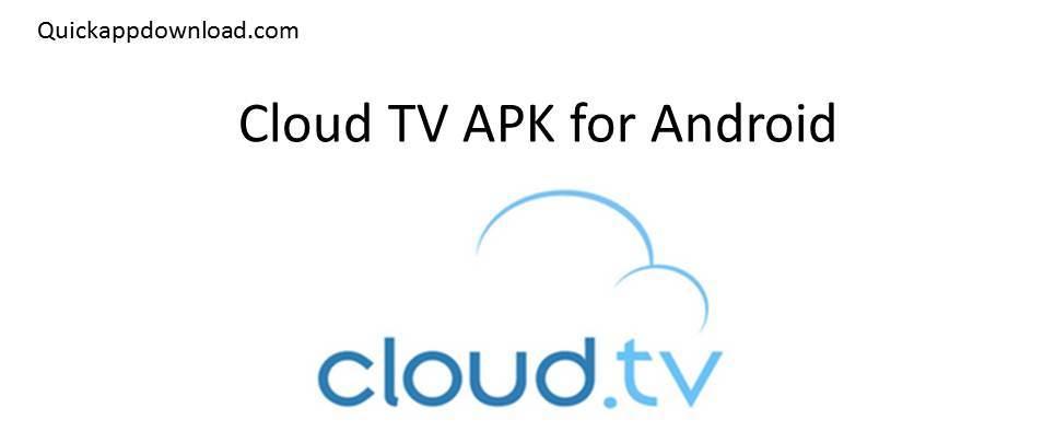 cloud tv apk premium 2018
