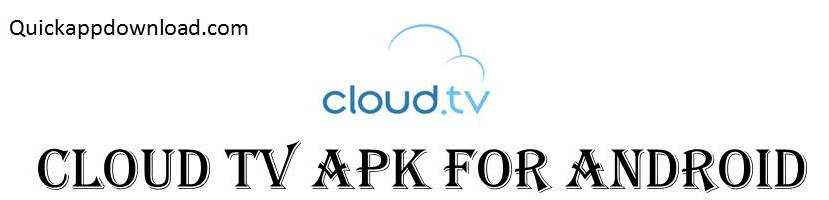 cloud tv apk download 2018